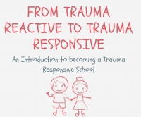"Aut 82- ""From Trauma Reactive to Trauma Responsive"" -Whole School Training/ School Team Training""."