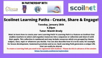 Sp67-21 Scoilnet Learning Paths - Create, Share & Engage!